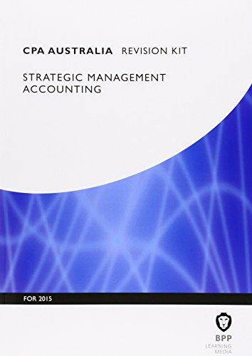 9781472714763: CPA Australia Strategic Management Accounting: Revision Kit