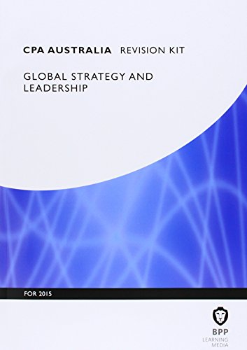 9781472714787: CPA Australia Global Strategy & Leadership: Professional level: Revision Kit