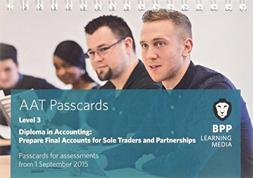 AAT Prepare Final Accounts for Sole Traders and Partnerships: Passcards: BPP Learning Media