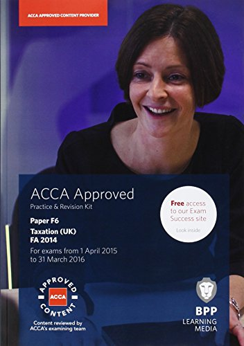 9781472722416: ACCA F6 Taxation FA2014: Practice and Revision Kit