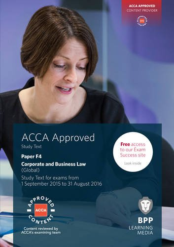 9781472726742: ACCA F4 Corporate and Business Law (Global): Study Text
