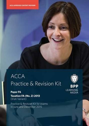 9781472731975: ACCA F6 Irish Tax: Paper F6: Practice and