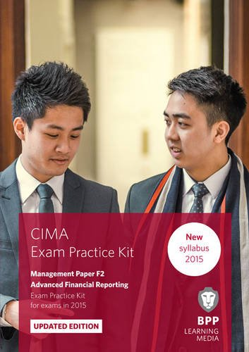 9781472734259: CIMA F2 Advanced Financial Reporting: Exam Practice Kit
