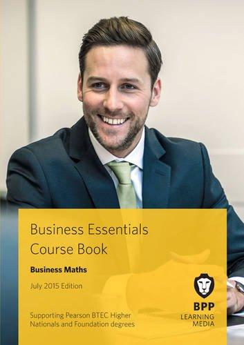 9781472734884: Business Essentials Business Maths: Study Text