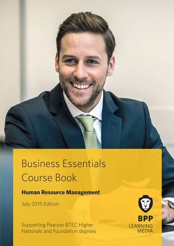 Business Essentials Human Resource and Management: Study Text: BPP Learning Media