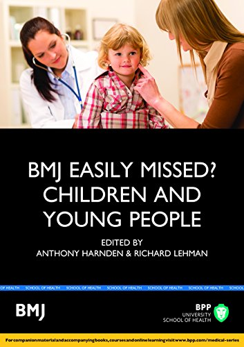 9781472739131: BMJ Easily Missed?: Children and Young