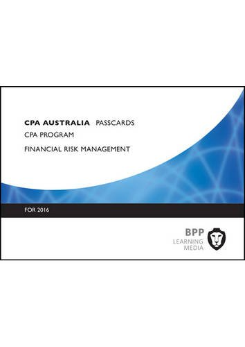 9781472739766: CPA Australia Financial Risk Management: Passcards