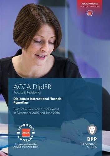 9781472740243: DipIFR Diploma in International Financial Reporting: Revision Kit