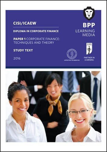 Cisiicaew Diploma in Corporate Finance T (Study Text): Bpp Learning Media