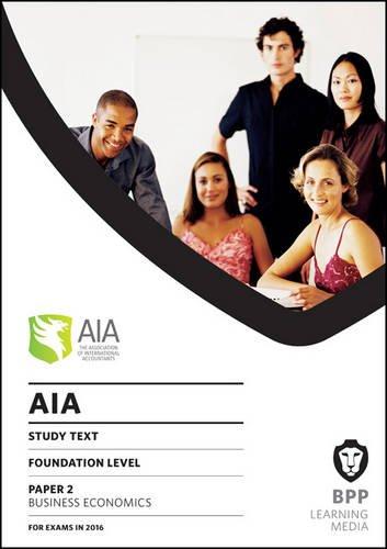 9781472743350: AIA 2 Business Economics: Study Text