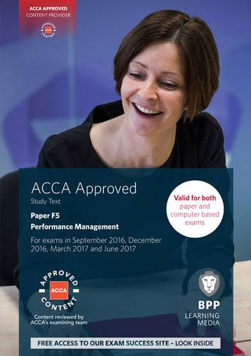 9781472744227: ACCA F5 Performance Management: Study Text