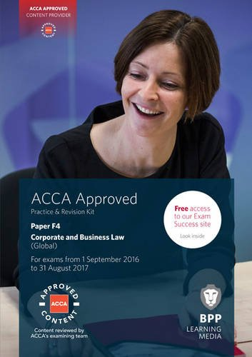 9781472744364: ACCA F4 Corporate and Business Law (Global): paper F4: Practice and Revision Kit