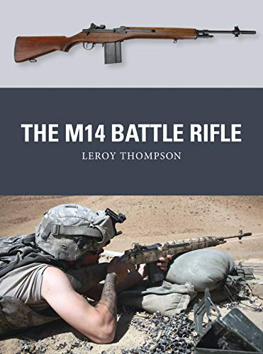 The M14 Battle Rifle (Weapon): Thompson, Leroy
