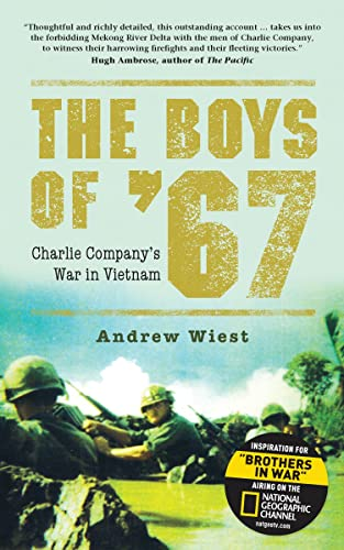 9781472803337: The Boys of '67: Charlie Company's War in Vietnam (General Military)