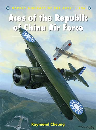 9781472805614: Aces of the Republic of China Air Force (Aircraft of the Aces)