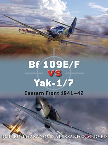 9781472805799: Bf 109E/F vs Yak-1/7: Eastern Front 1941-42 (Duel)