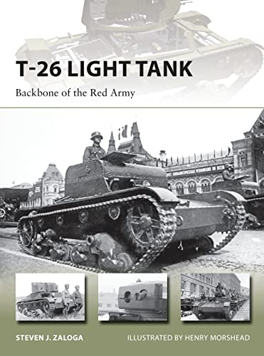 9781472806253: T-26 Light Tank: Backbone of the Red Army (New Vanguard)