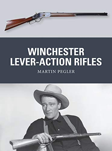 9781472806574: Winchester Lever-Action Rifles