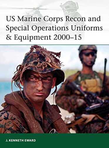 9781472806789: US Marine Corps Recon and Special Operations Uniforms & Equipment 2000–15 (Elite)