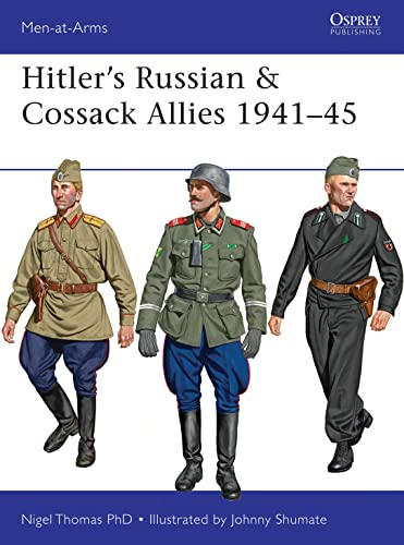 9781472806871: Hitler's Russian & Cossack Allies 1941-45 (Men-at-Arms)