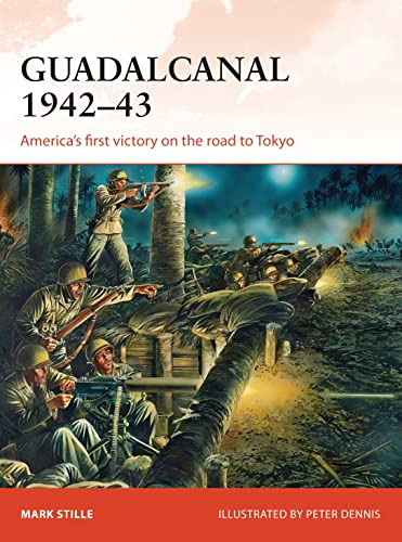 9781472806932: Guadalcanal 1942–43: America's first victory on the road to Tokyo (Campaign)