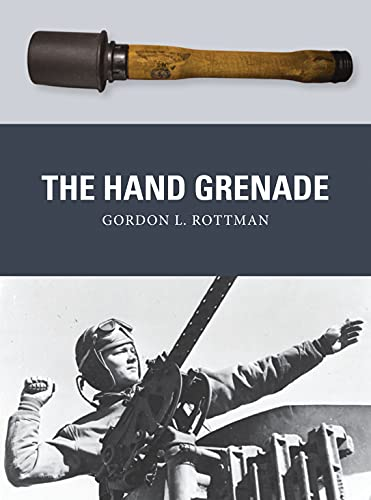 9781472807342: The Hand Grenade (Weapon)
