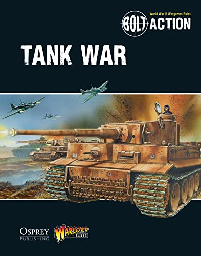 9781472807373: Bolt Action: Tank War