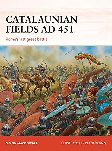 9781472807434: Catalaunian Fields AD 451: Rome's last great battle