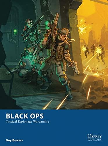 9781472807816: Black Ops - Tactical Espionage Wargaming
