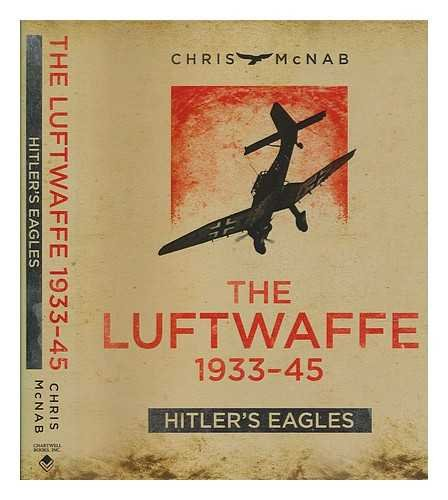 9781472808028: Hitler's Eagles: The Luftwaffe 1933–45 (General Military)