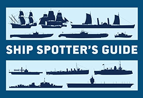 Ship Spotter's Guide (General Military): Angus Konstam