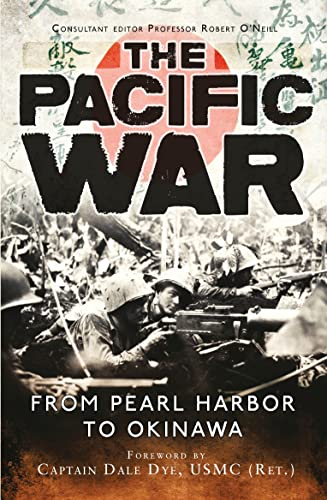 9781472810618: The Pacific War: From Pearl Harbor to Okinawa (General Military)