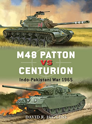 9781472810922: M48 Patton vs Centurion: Indo-Pakistani War 1965 (Duel)