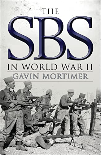 9781472811134: The SBS in World War II: An Illustrated History (General Military)