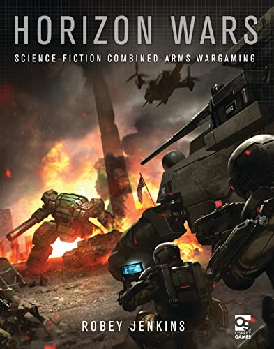 9781472813121: Horizon Wars: Science-Fiction Combined-Arms Wargaming