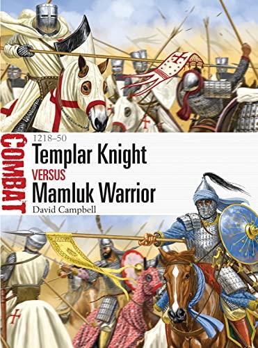 9781472813336: Templar Knight vs Mamluk Warrior - 1218-50