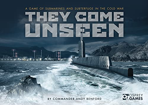 They Come Unseen: A Game of Submarines and Subterfuge in the Cold War (Board Books): Andrew Benford