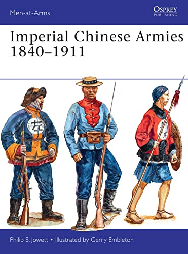 Imperial Chinese Armies 1840-1911 (Paperback): Philip S. Jowett