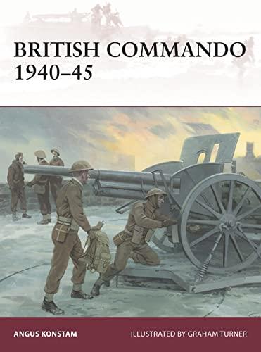 9781472814821: British Commando 1940–45 (Warrior)