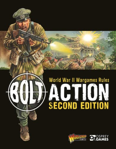 9781472814944: Bolt Action: World War II Wargames Rules: Second Edition