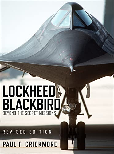 9781472815231: Lockheed Blackbird: Beyond the Secret Missions (Revised Edition) (General Aviation)