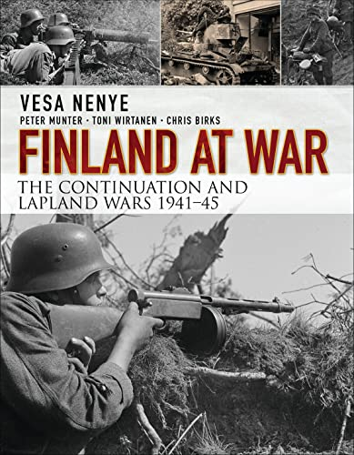 9781472815262: Finland at War: the Continuation and Lapland Wars 1941-45: 3