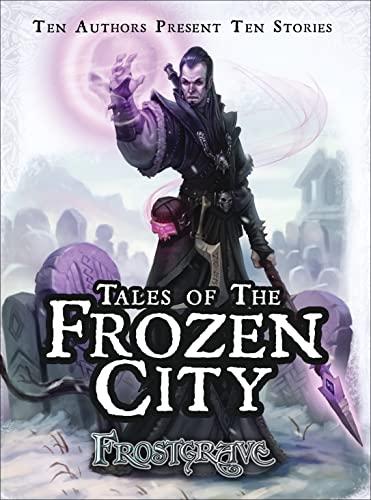 Frostgrave - Tales of the Frozen City: McCullough, Joseph
