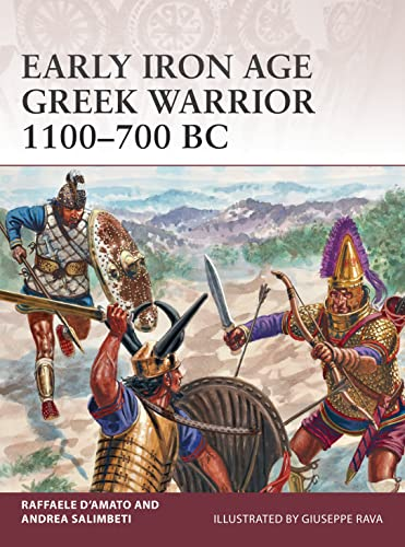 9781472815590: Early Iron Age Greek Warrior 1100–700 BC