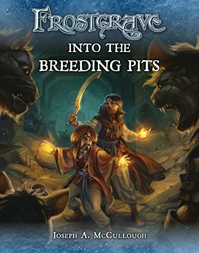 9781472815743: Frostgrave: Into the Breeding Pits