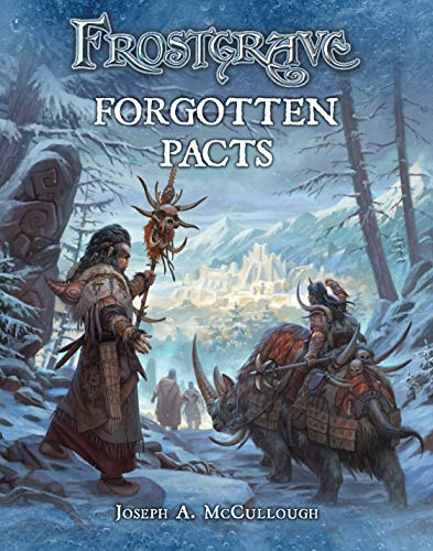 9781472815774: Frostgrave: Forgotten Pacts