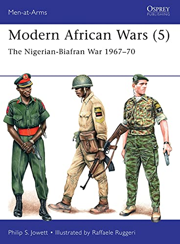 Modern African Wars 5: The Nigerian-Biafran War: Philip Jowett