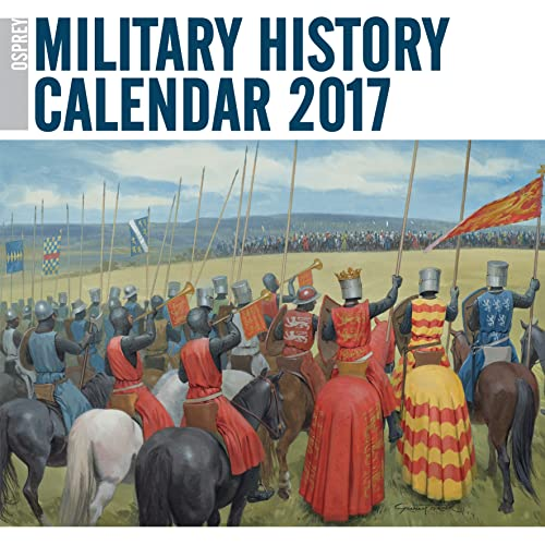 9781472816849: Osprey Military History Calendar 2017 (General Military)