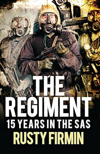 9781472817372: The Regiment: 15 Years in the SAS