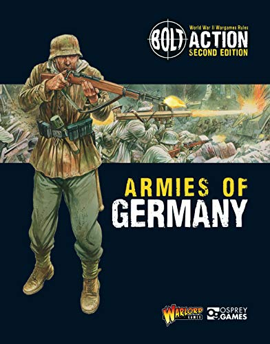 9781472817808: Bolt Action: Armies of Germany: 2nd Edition